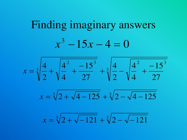 Finding imaginary answers
