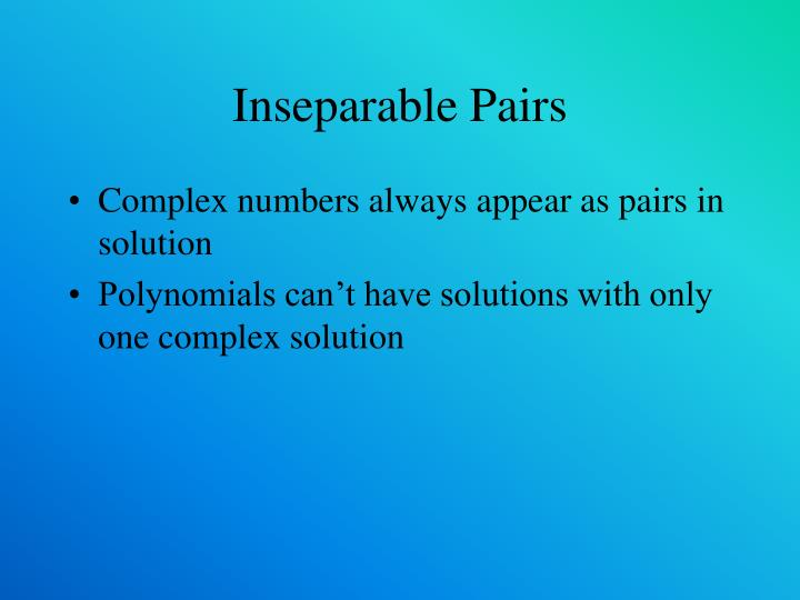 Inseparable Pairs