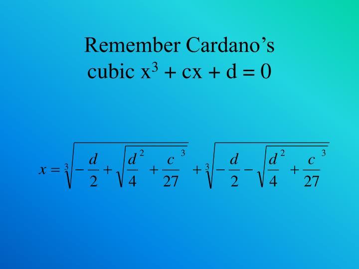 Remember Cardano's
