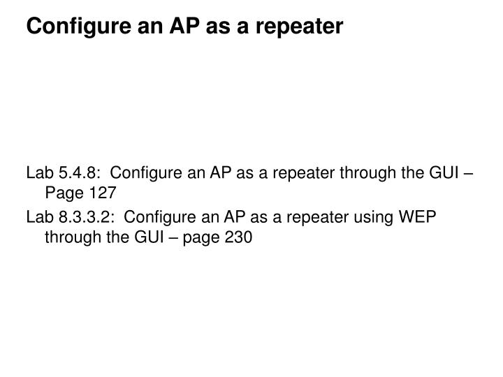 Configure an AP as a repeater