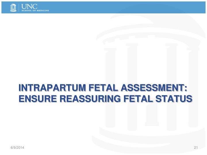 Intrapartum fetal assessment: