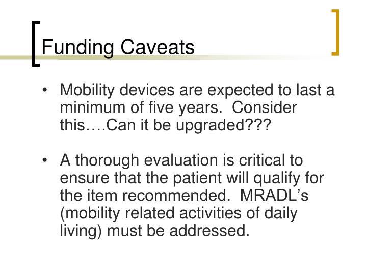 Funding Caveats