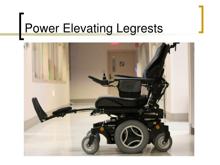 Power Elevating Legrests
