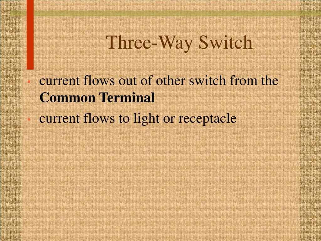 Three-Way Switch