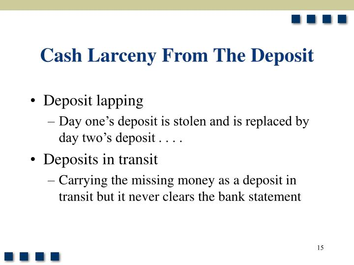 Cash Larceny From The Deposit
