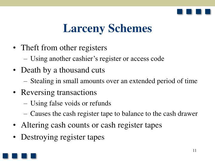 Larceny Schemes