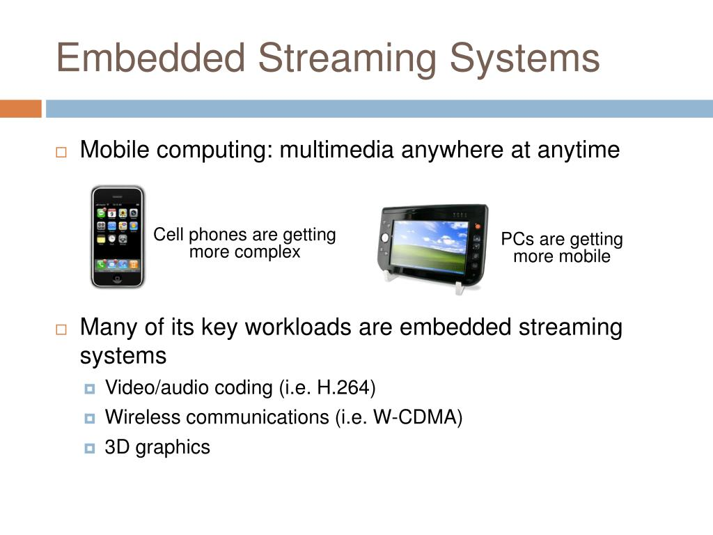 Embedded Streaming Systems