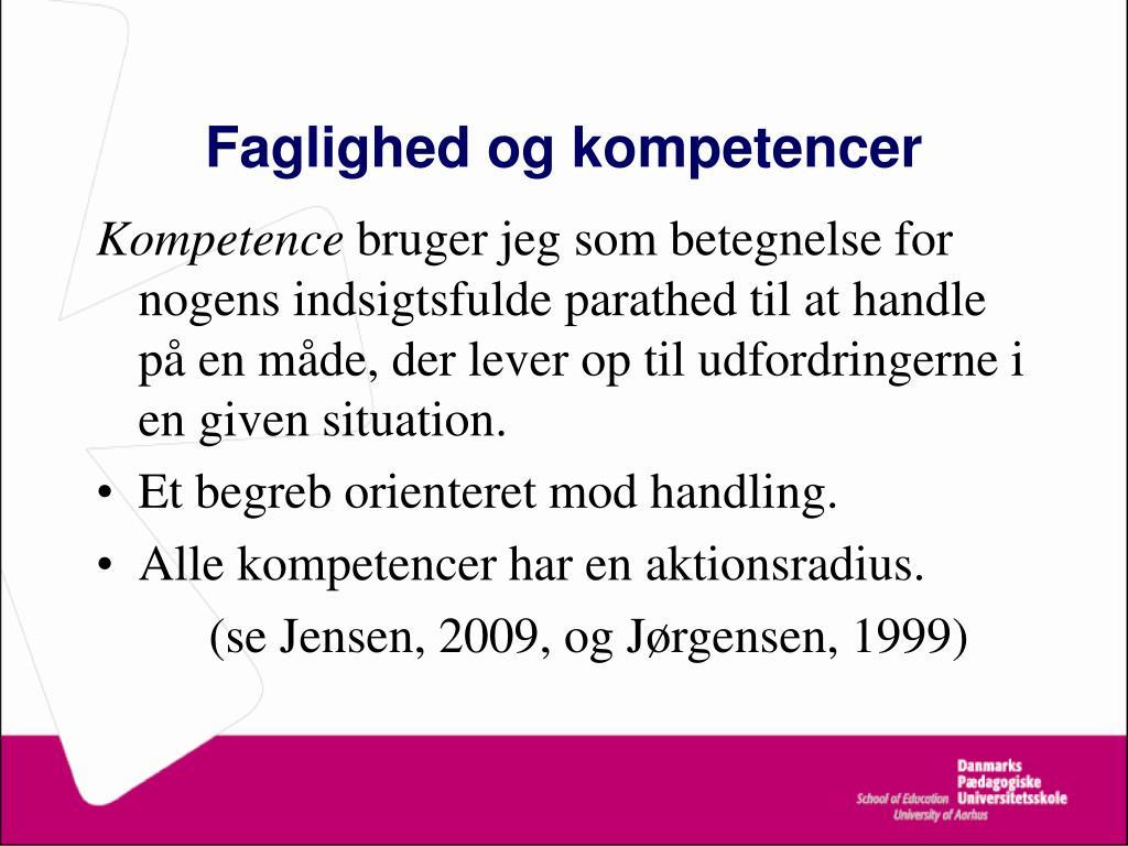 Faglighed og kompetencer