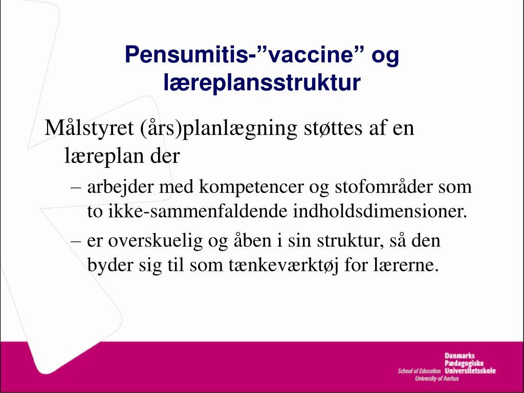 "Pensumitis-""vaccine"" og læreplansstruktur"