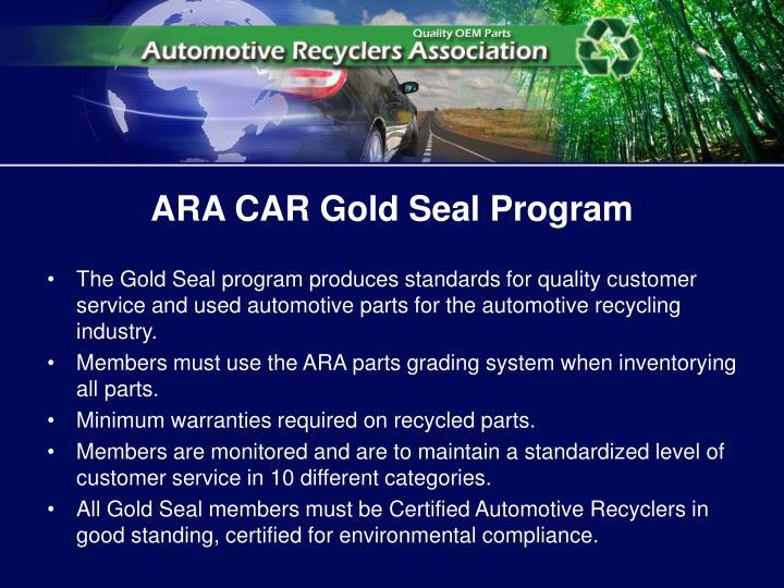 ARA CAR Gold Seal Program