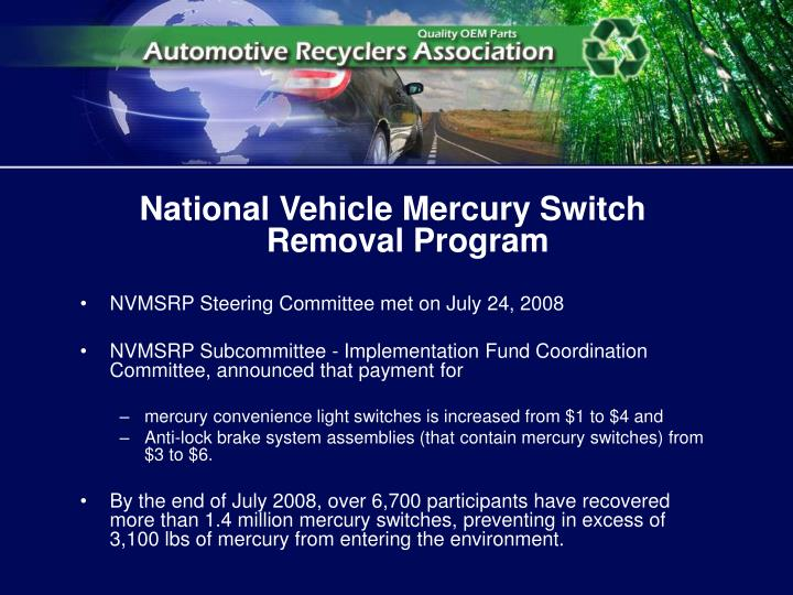 National Vehicle Mercury Switch Removal Program