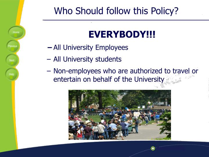 Who Should follow this Policy?