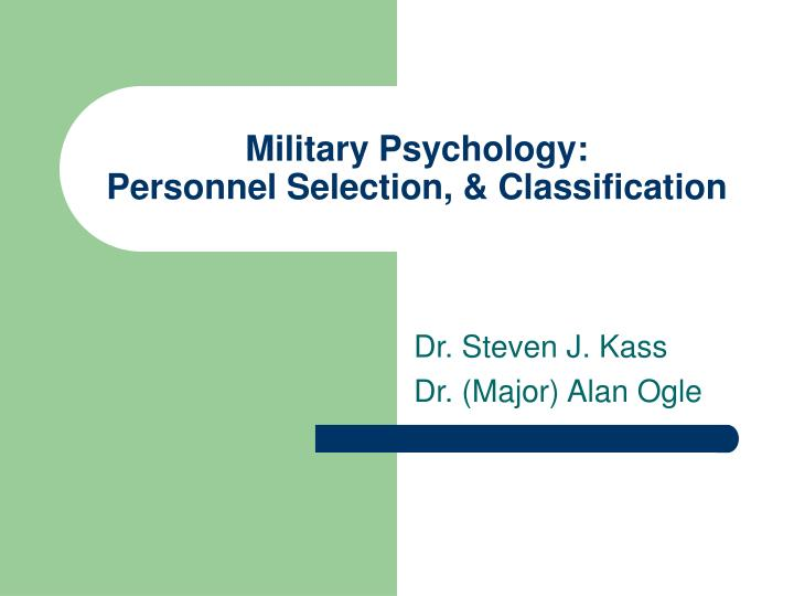 Military psychology personnel selection classification l.jpg