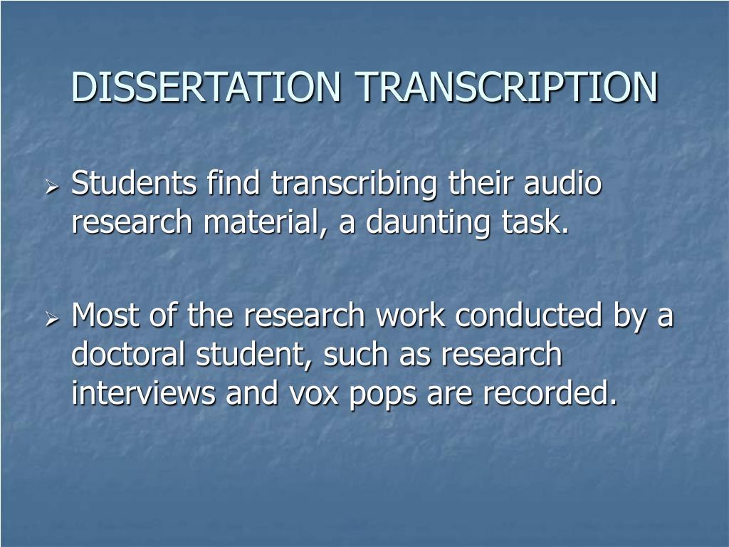 DISSERTATION TRANSCRIPTION