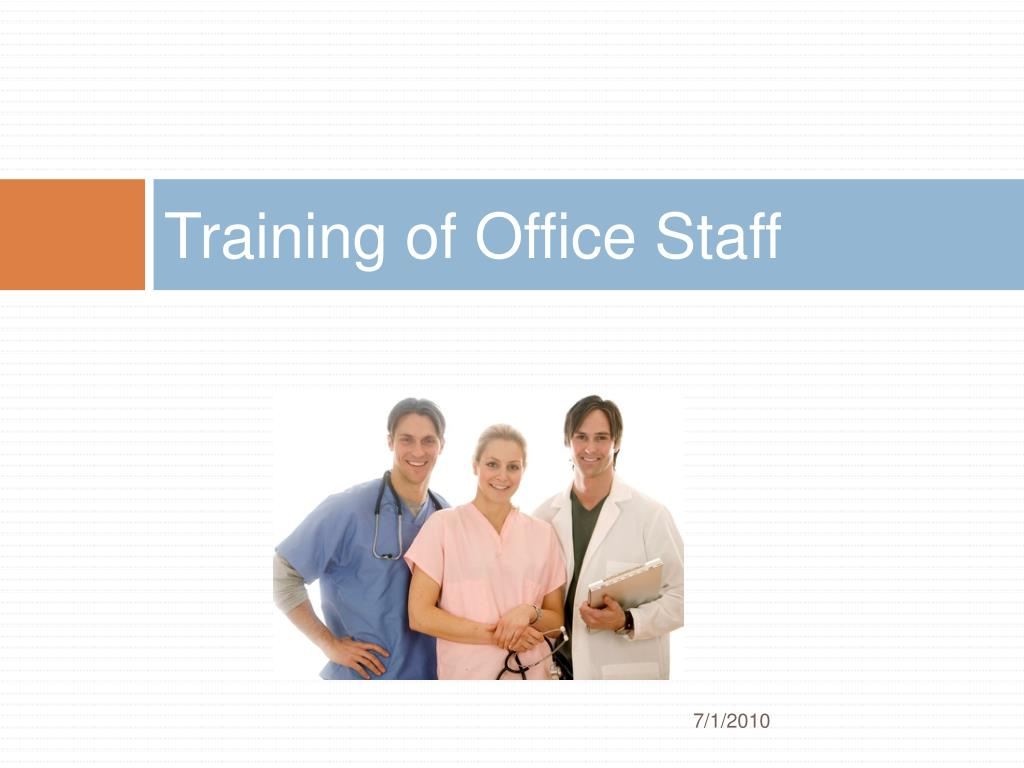 Training of Office Staff