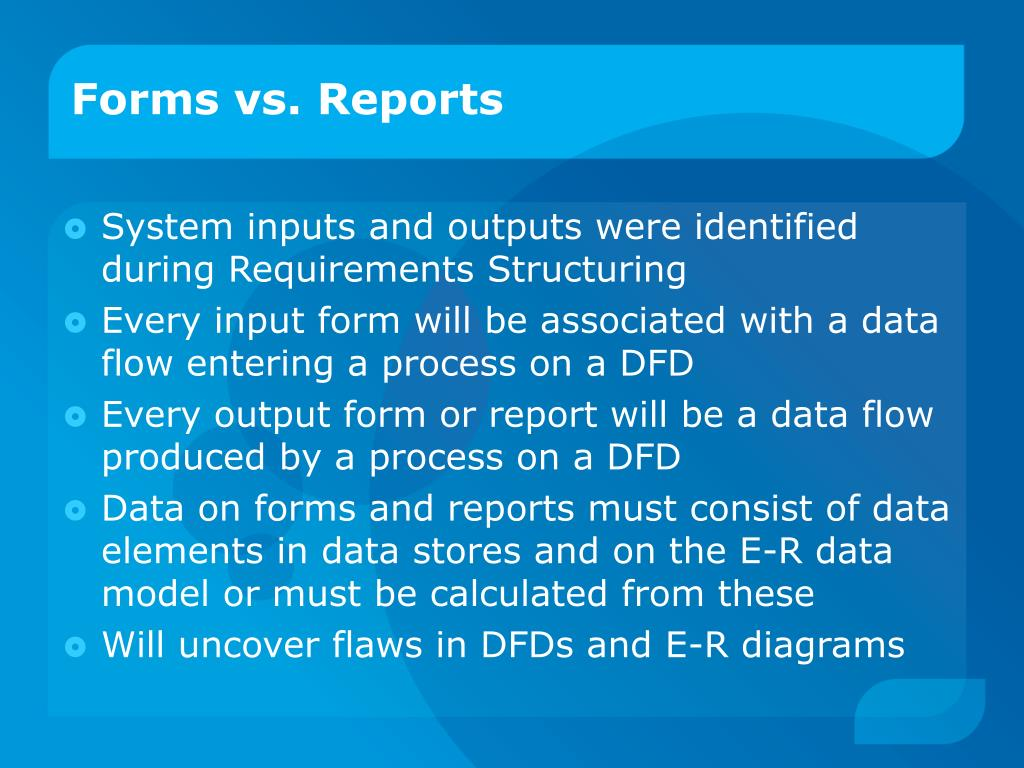 Forms vs. Reports