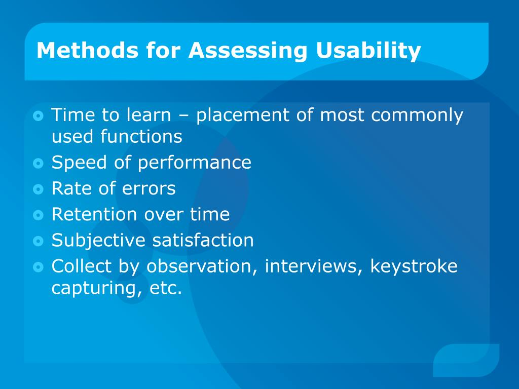 Methods for Assessing Usability