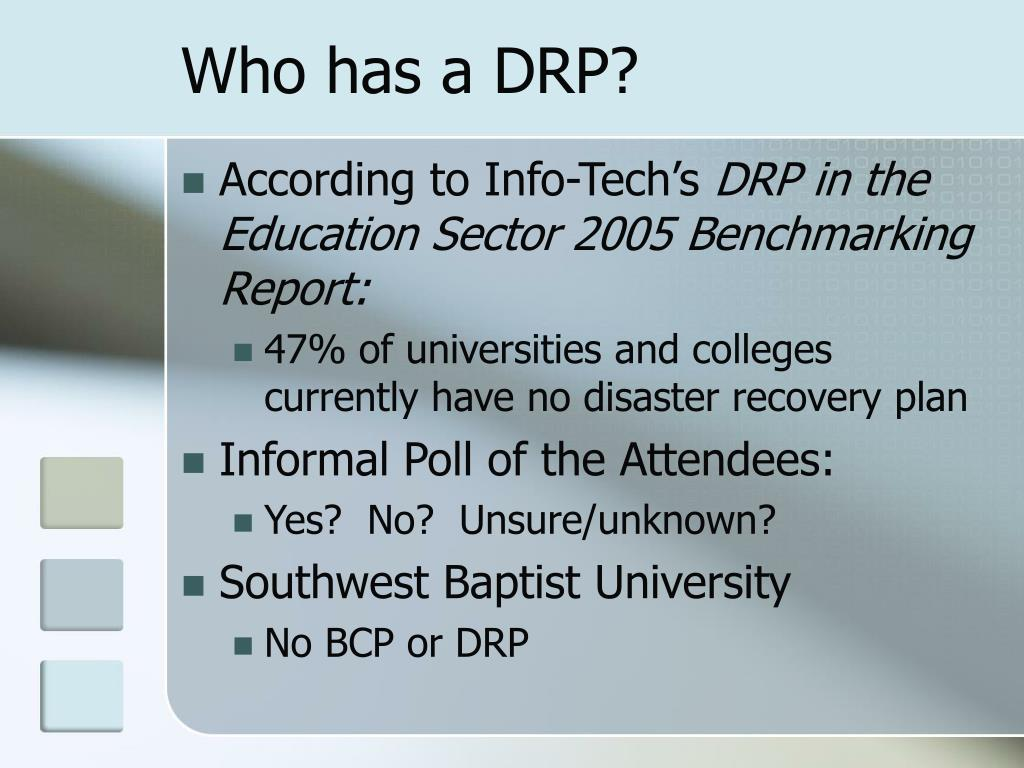 Who has a DRP?