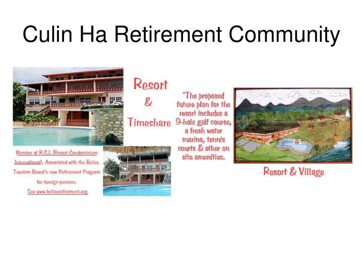 Culin Ha Retirement Community
