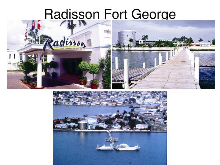 Radisson Fort George