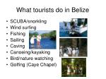 what tourists do in belize