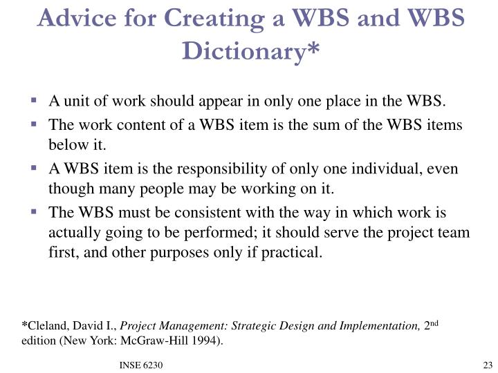 Advice for Creating a WBS and WBS Dictionary*