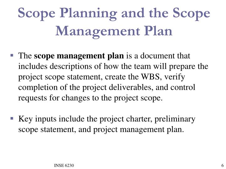 Scope Planning and the Scope Management Plan