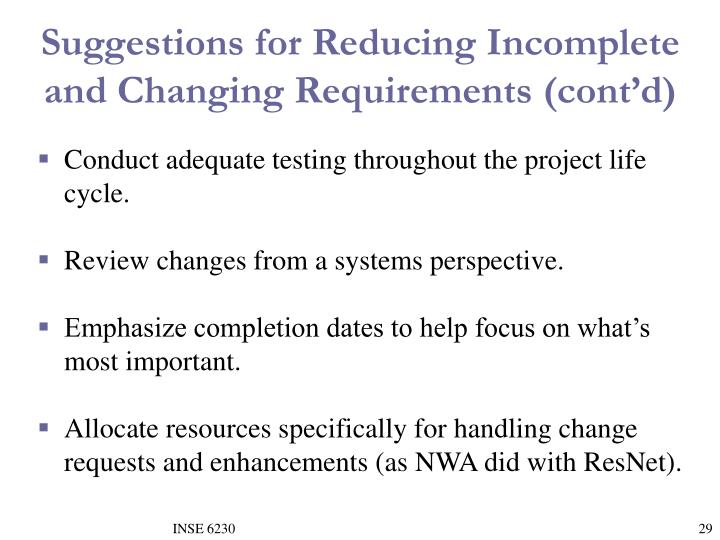 Suggestions for Reducing Incomplete and Changing Requirements (cont'd)
