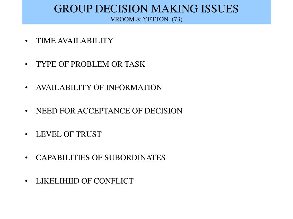 GROUP DECISION MAKING ISSUES