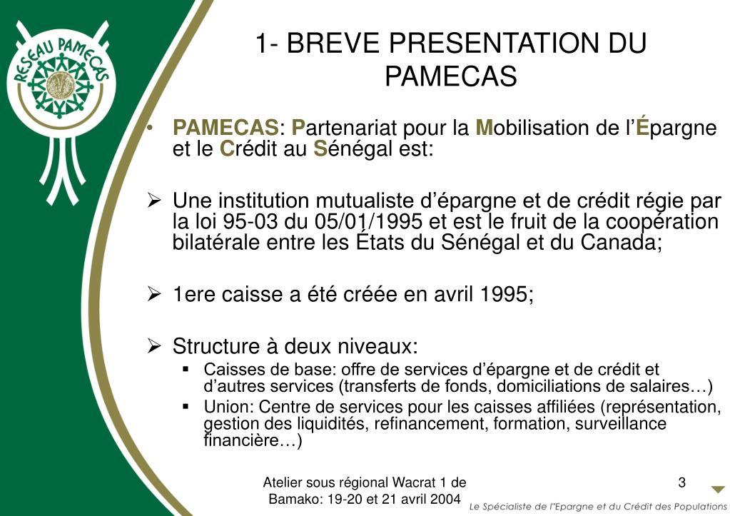 1- BREVE PRESENTATION DU PAMECAS