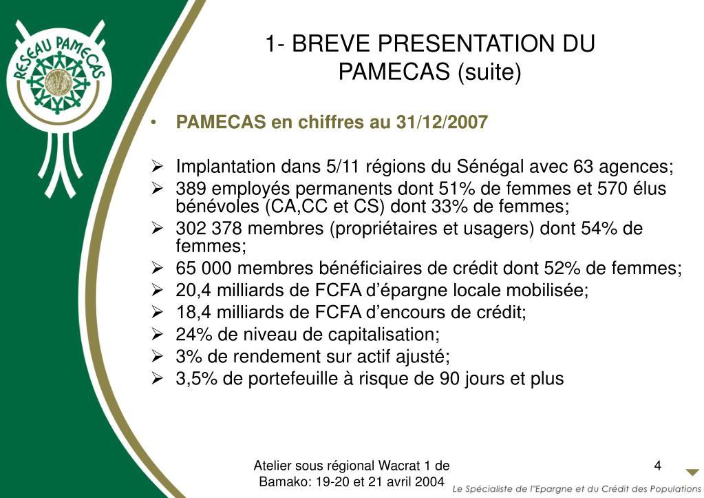 1- BREVE PRESENTATION DU PAMECAS (suite)