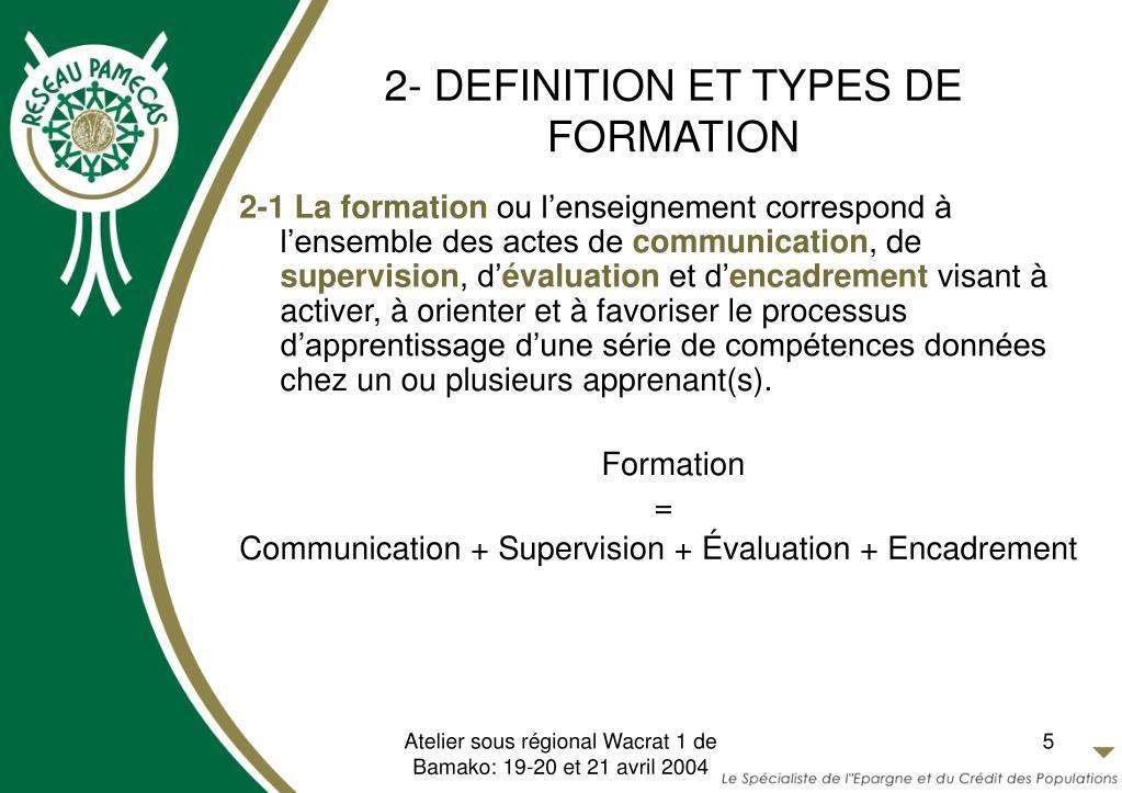 2- DEFINITION ET TYPES DE FORMATION