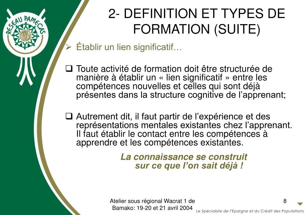2- DEFINITION ET TYPES DE FORMATION (SUITE)