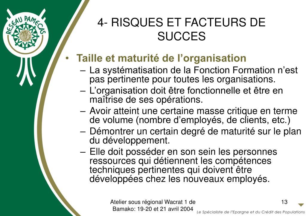 4- RISQUES ET FACTEURS DE SUCCES