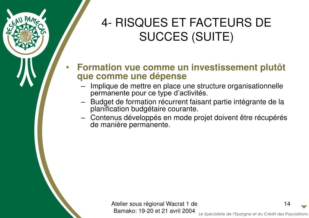 4- RISQUES ET FACTEURS DE SUCCES (SUITE)
