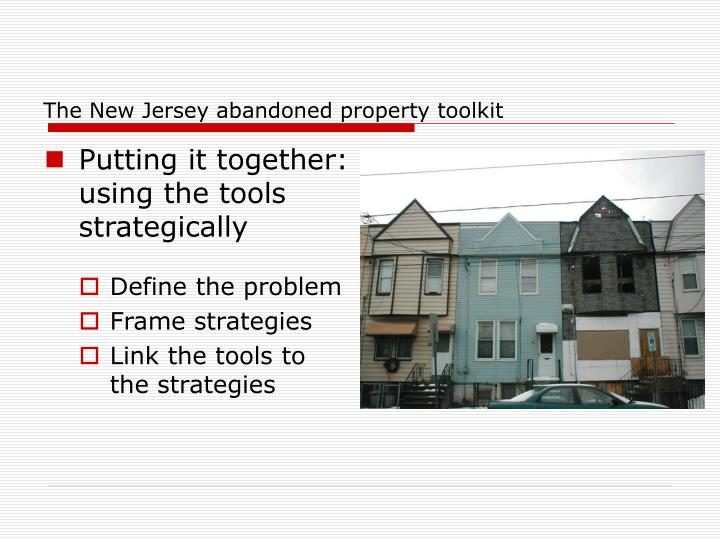 The New Jersey abandoned property toolkit