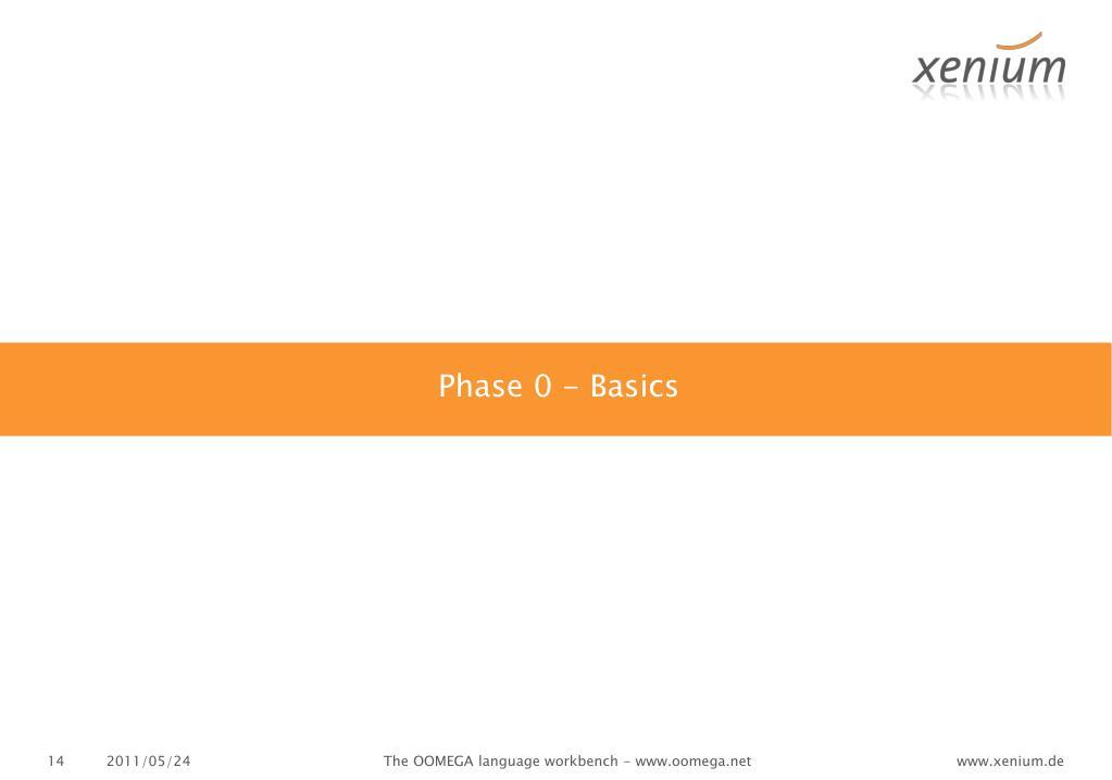 Phase 0 - Basics