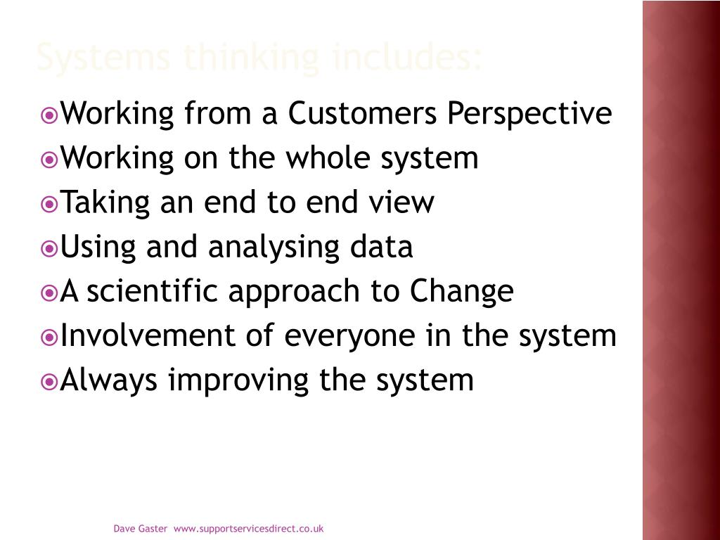 Systems thinking includes: