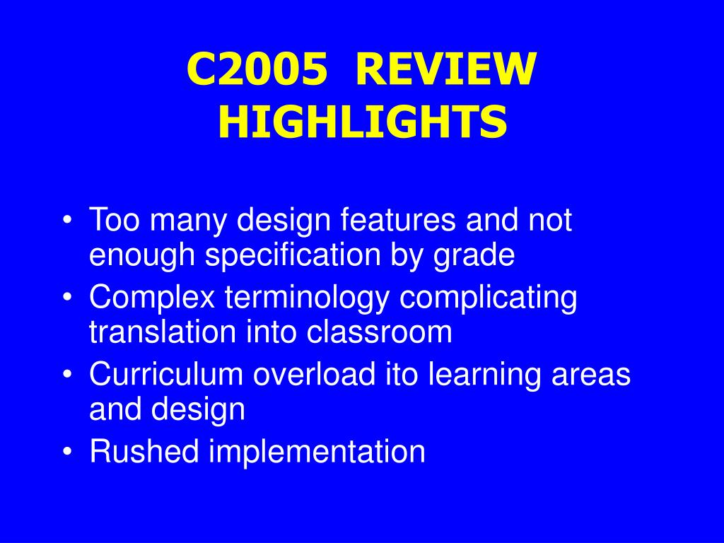 C2005  REVIEW HIGHLIGHTS