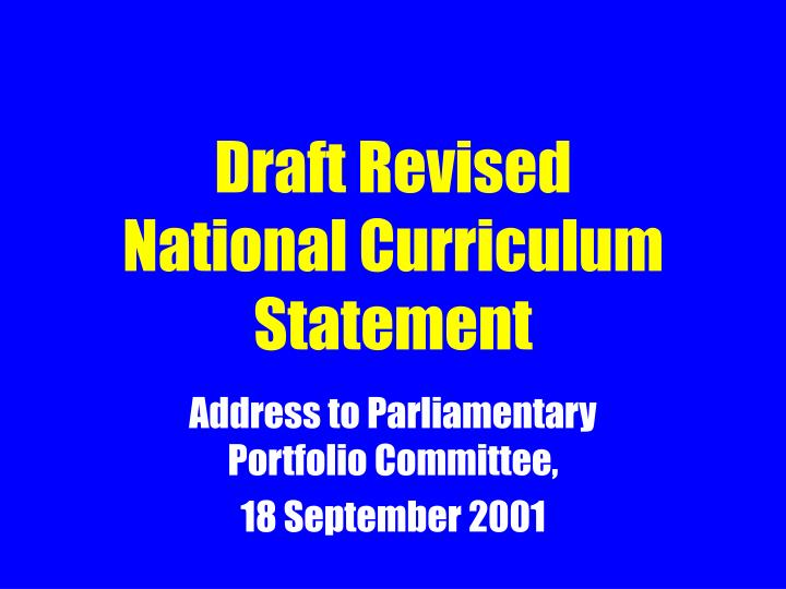 Draft revised national curriculum statement l.jpg