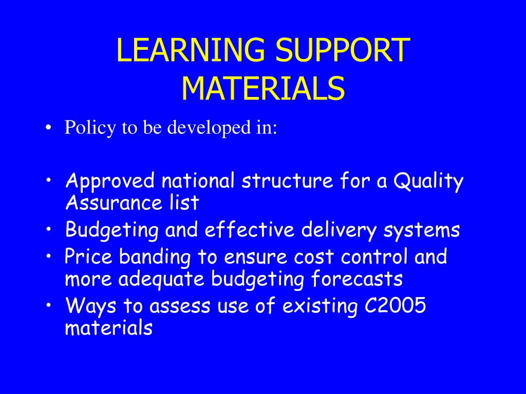 LEARNING SUPPORT MATERIALS