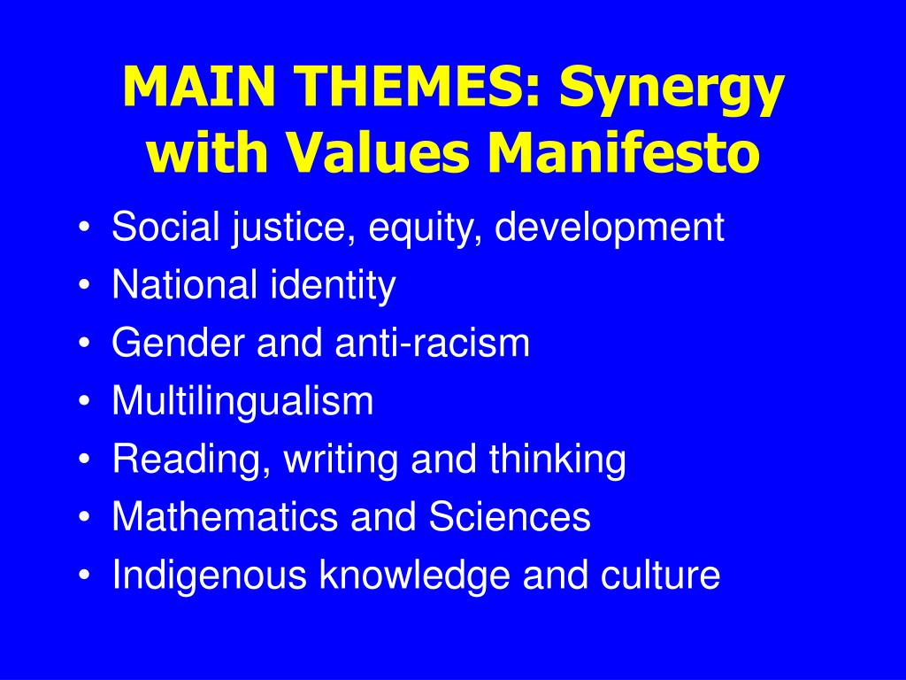 MAIN THEMES: Synergy with Values Manifesto