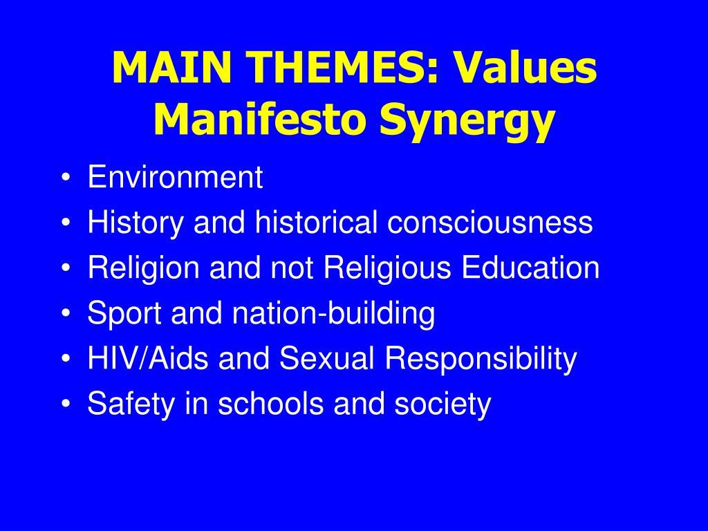 MAIN THEMES: Values Manifesto Synergy