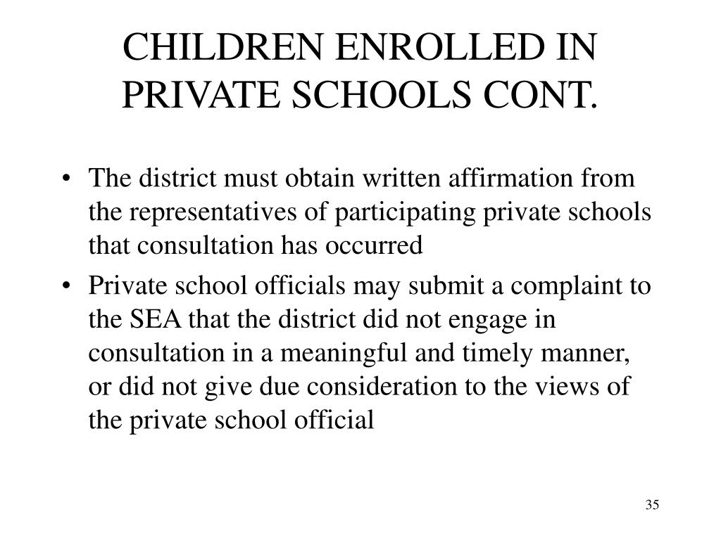 CHILDREN ENROLLED IN PRIVATE SCHOOLS CONT.