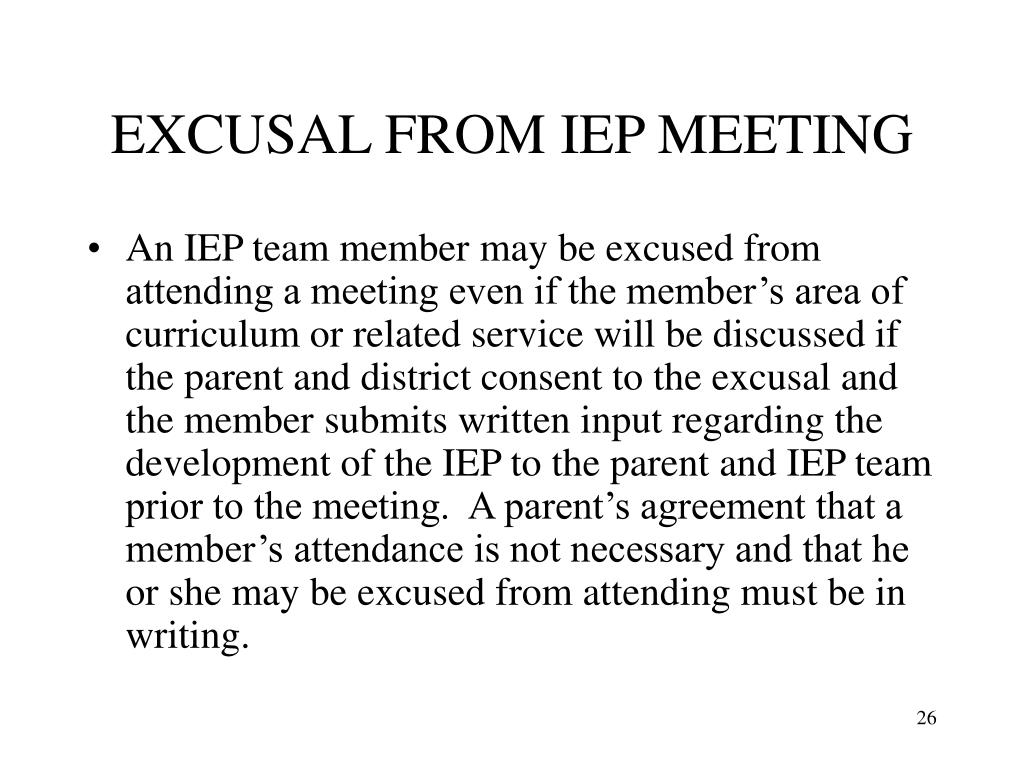 EXCUSAL FROM IEP MEETING