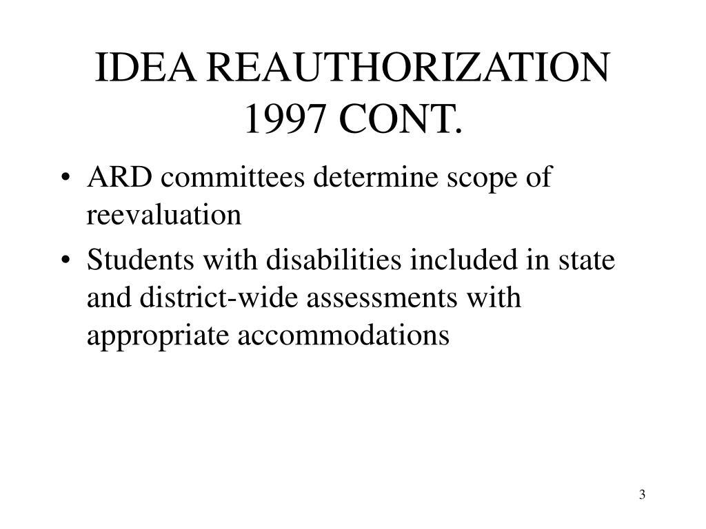 IDEA REAUTHORIZATION 1997 CONT.