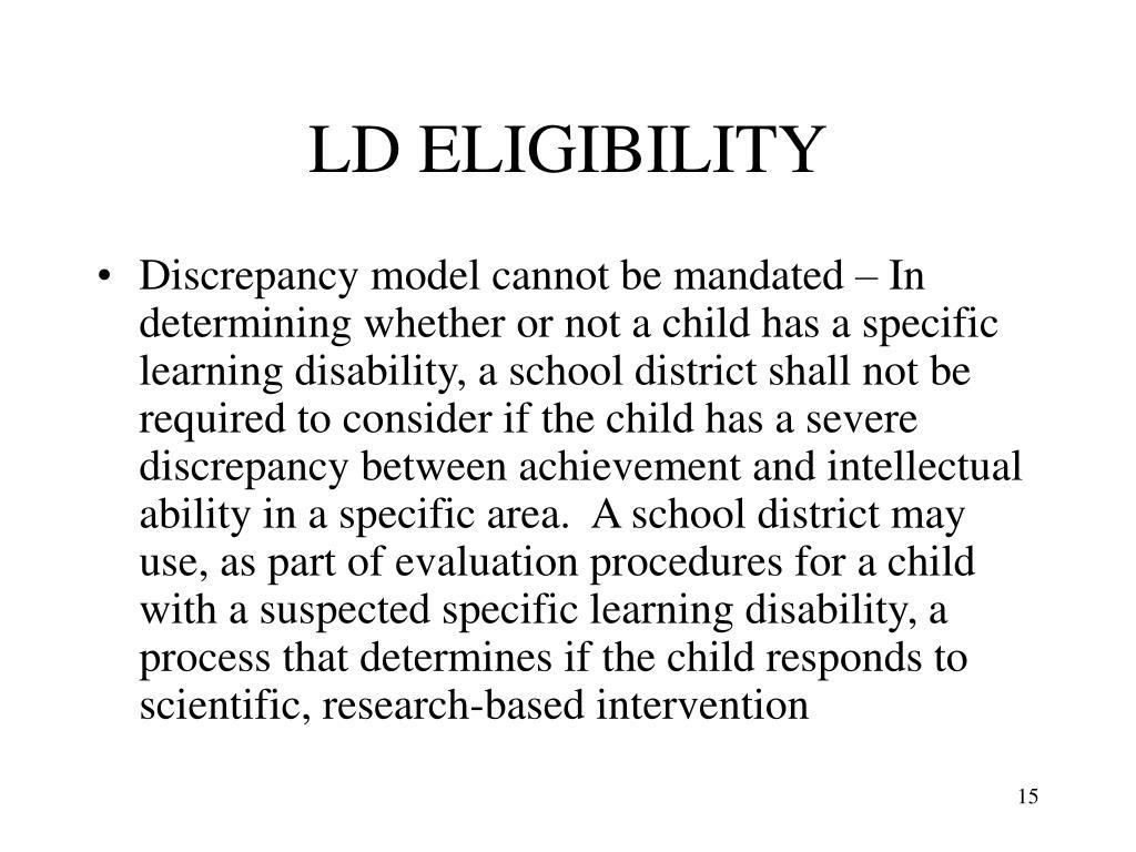 LD ELIGIBILITY