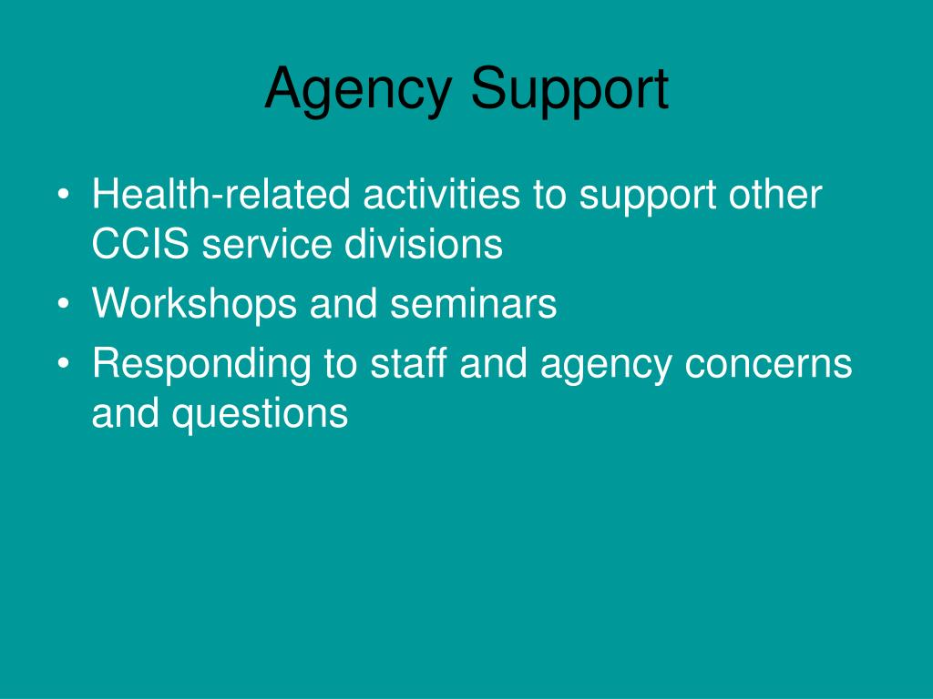 Agency Support