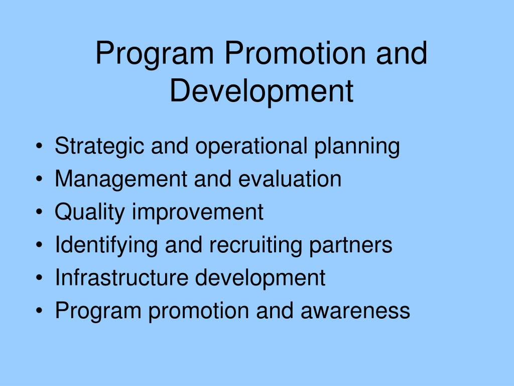 Program Promotion and Development
