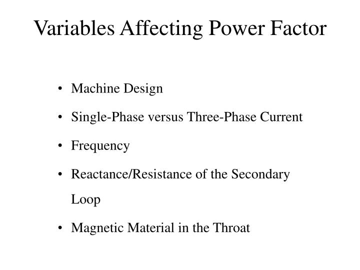 Variables Affecting Power Factor